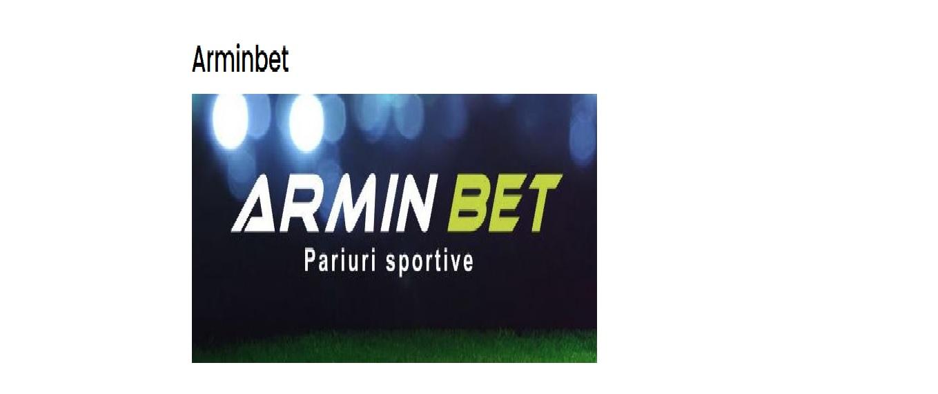 ArminBet face valuri si in Romania